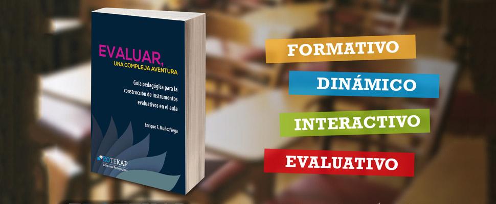 Conozca «Evaluar, una compleja aventura», guía pedagógica para el aula